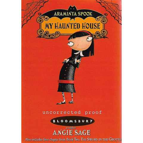 Araminta Spook: My Haunted House (Uncorrected Proof) | Angie Sage