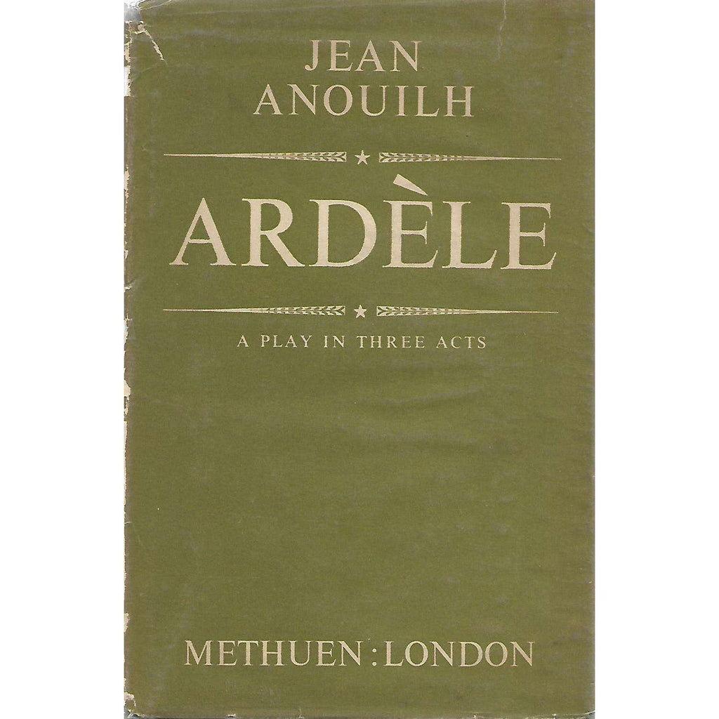 Bookdealers:Ardele: A Play in Three Acts | Jean Anouilh
