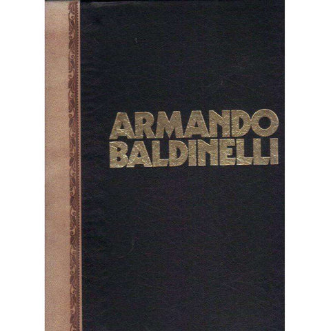 Armando Baldinelli (Limited Edition, Special Binding, This Copy Unnumbered) |  Natalie Knight, Reingard Nethersole, Esme Berman, Umbro Apolonio, Ima Lewis