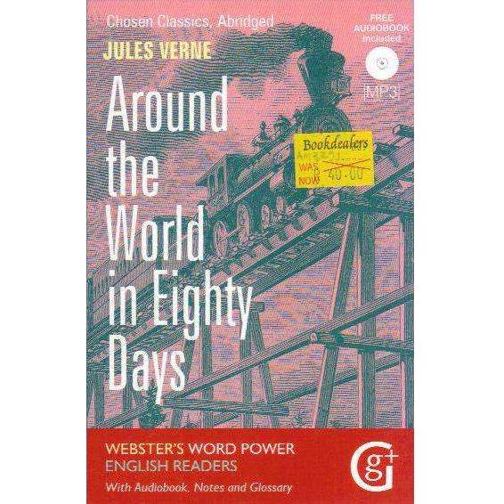 Bookdealers:Around the World in 80 Days: Abridged and Retold, with Notes and Free Audiobook (Webster's Word Power English Readers: Chosen Classics) | Jules Verne