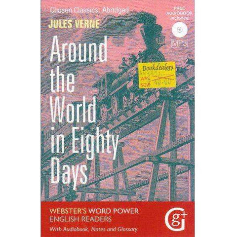 Around the World in 80 Days: Abridged and Retold, with Notes and Free Audiobook (Webster's Word Power English Readers: Chosen Classics) | Jules Verne