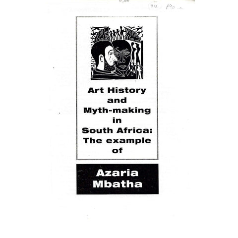 Art History and Myth-Making in South Africa: The Example of Azaria Mbatha | Rhoda Rosen
