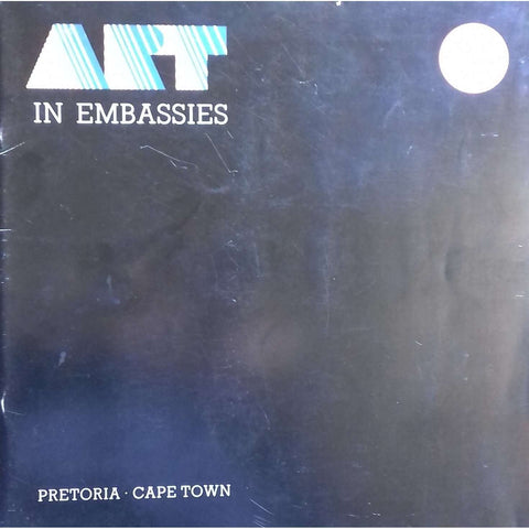 Art in Embasies (Catalogue of the Exhibitions of the Art in Embassy Collection)