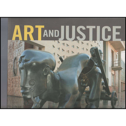 Art and Justice: The Art of the Constitutional Court of South Africa | Editor: Bronwyn Law-Viljoen