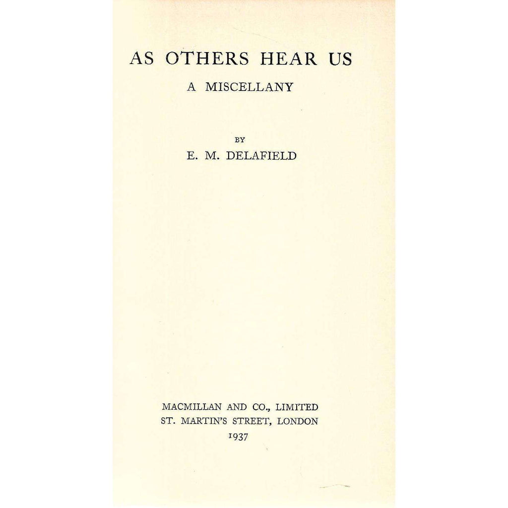 Bookdealers:As Others Hear Us: A Miscellany | E. M. Delafield