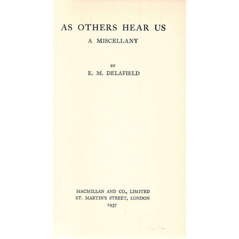 As Others Hear Us: A Miscellany | E. M. Delafield