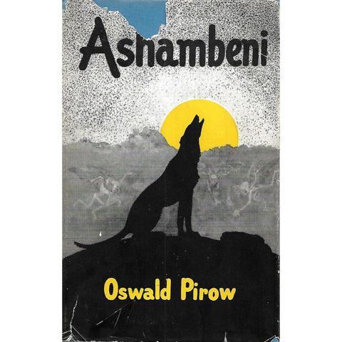 Ashambeni (Inscribed by Author) | Oswald Pirow
