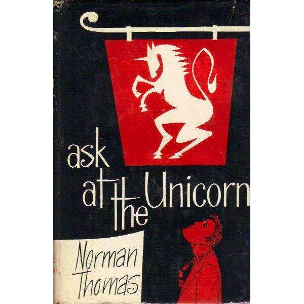 Bookdealers:Ask at the Unicorn (With Author's Inscription) | Norman Thomas