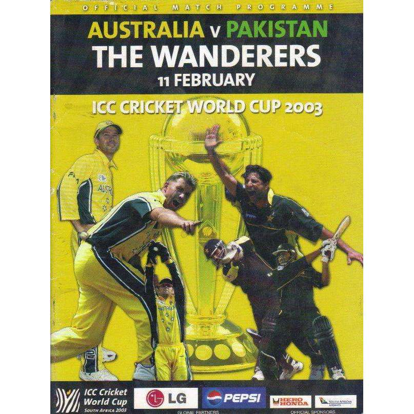 Bookdealers:Australia v Pakistan: (With 2 Match Tickets) The Wanderers 11 February, ICC Cricket World Cup 2003 (Official Match Programme) |  Editor Robert Houwing