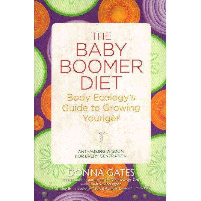 Baby Boomer Diet Body Ecology S Guide To Growing Younger