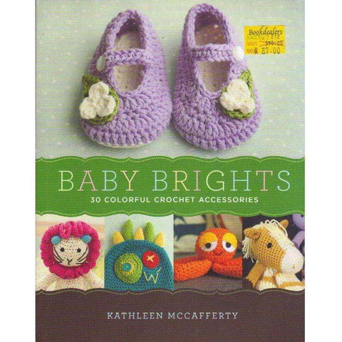Baby Brights: 30 Colorful Crochet Accessories |  Kathleen McCafferty