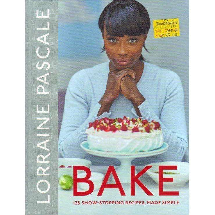 Bookdealers:Bake: 125 Show-Stopping Recipes, Made Simple | Lorraine Pascale