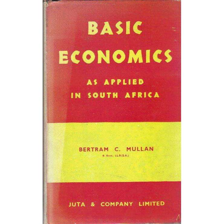 Bookdealers:Basic Economics as Applied in South Africa | Bertram C. Mullan
