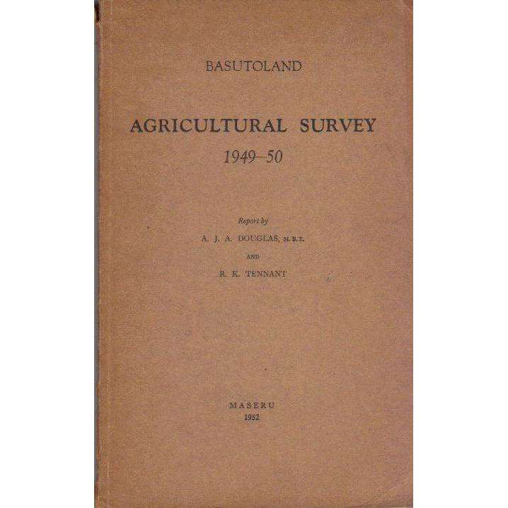 Bookdealers:Basutoland Agricultural Survey 1949-50 | Report by A.J.A. Douglas and R.K. Tennant