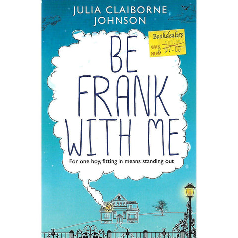 Be Frank With Me | Julia Claiborne Johnson