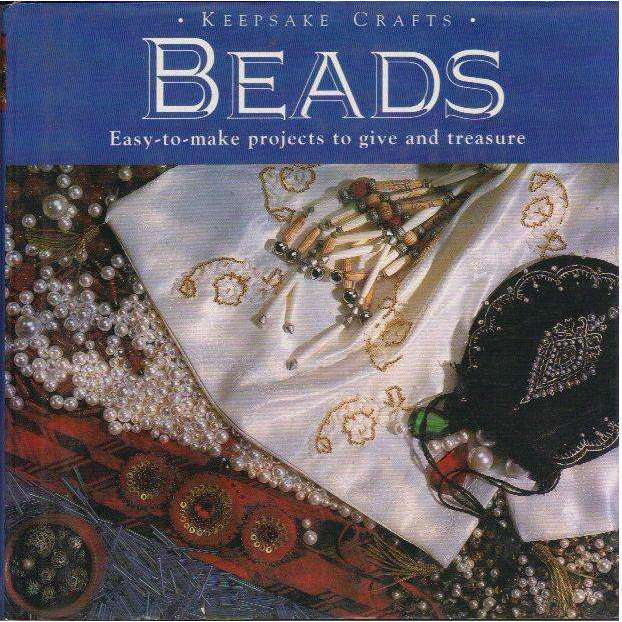 Bookdealers:Beads: (Keepsake Crafts) Easy-To-Make Projects to Give and Treasure |  Jo Moody