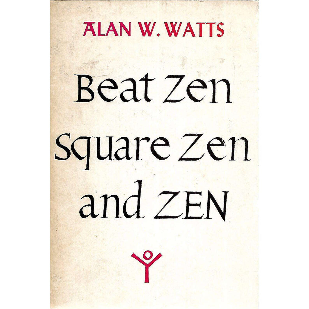 Bookdealers:Beat Zen, Square Zen, and Zen | Alan W. Watts