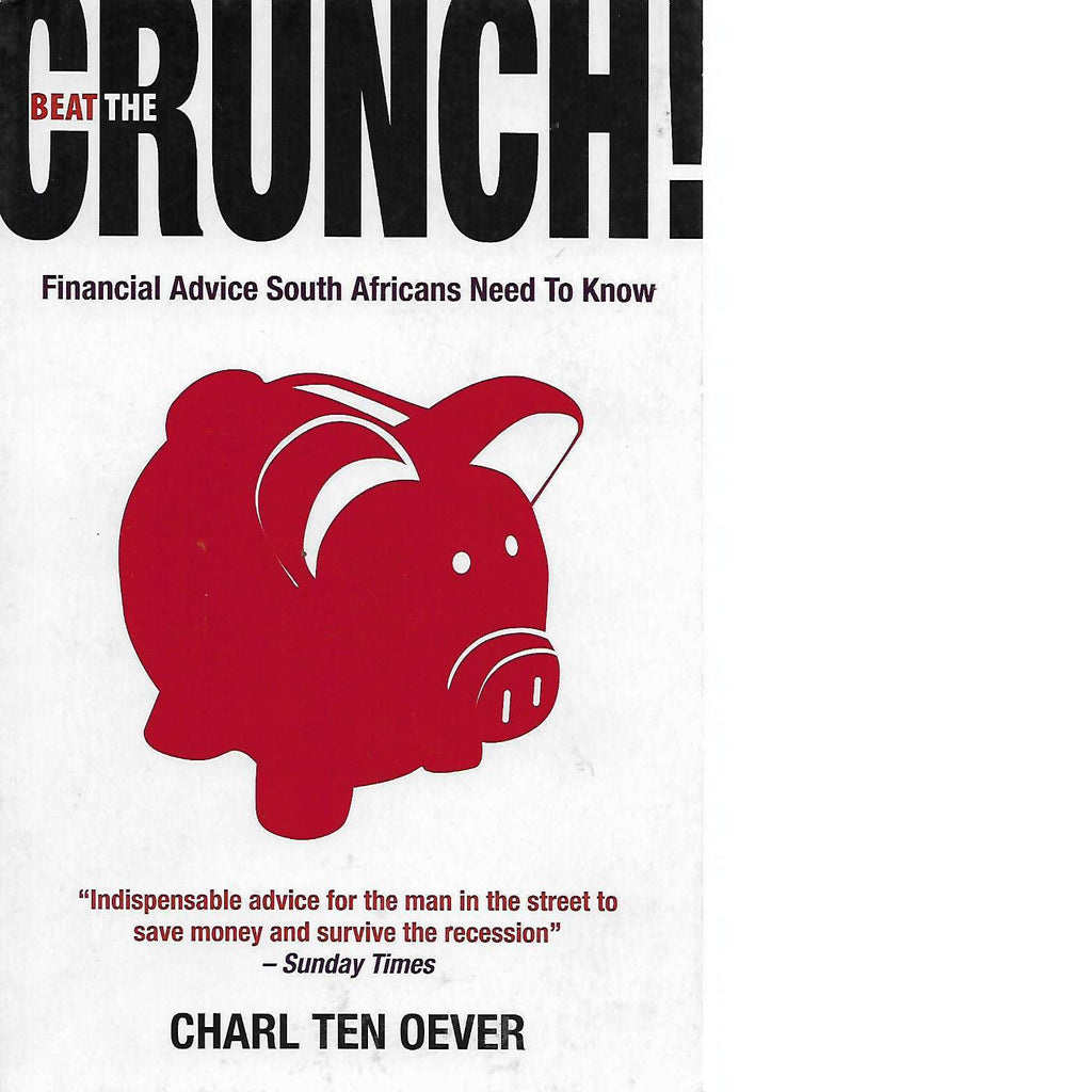 Bookdealers:Beat The Crunch (Inscribed) | Charl Ten Oever