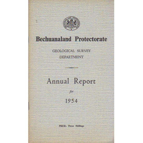 Bechuanaland Protectorate: Geological Survey Department: Annual Report For 1954 (With Map)