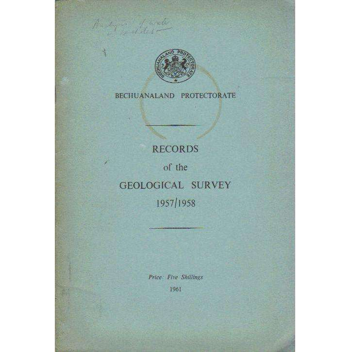Bookdealers:Bechuanaland Protectorate: Records of the Geological Survey: 195758 (With Maps)