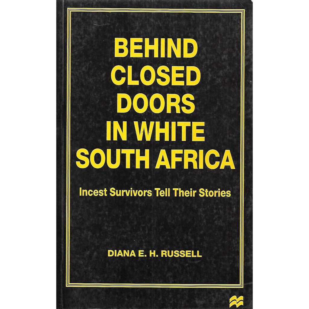 Bookdealers:Behind Closed Doors in White South Africa: Incest Survivors Tell Their Tales | Diana E. H. Russell
