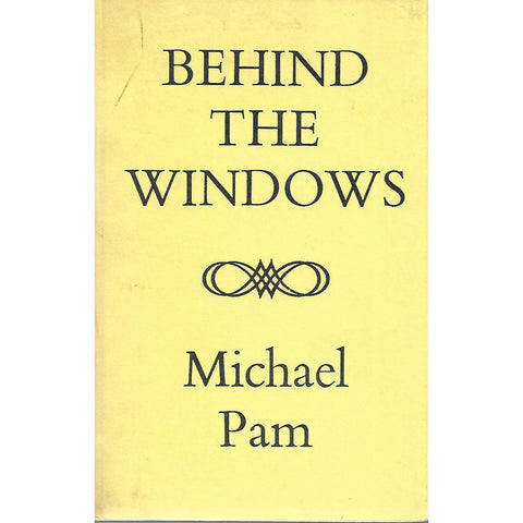 Behind the Windows (Inscribed by Author) | Michael Pam