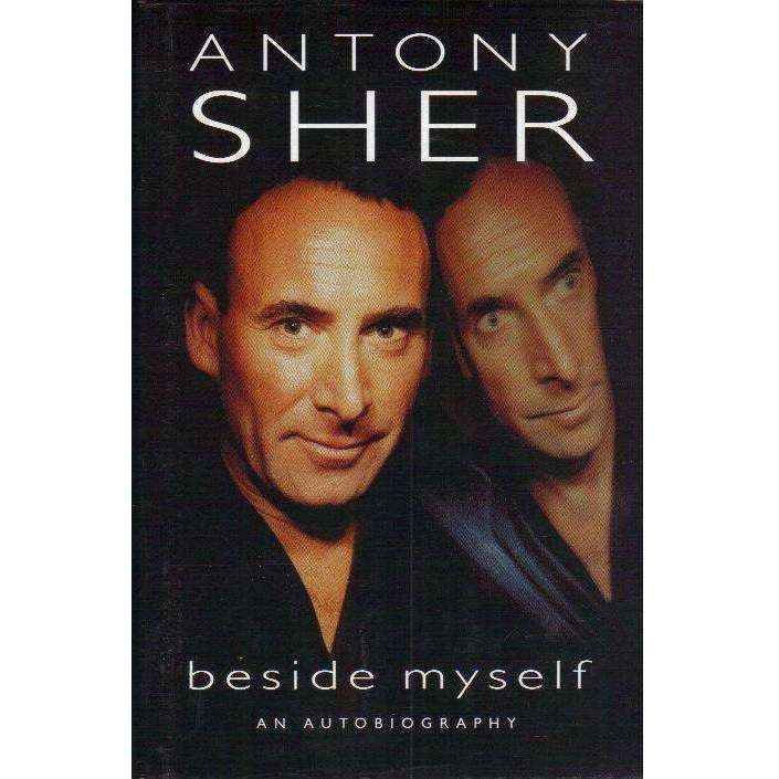 Bookdealers:Beside Myself: (With Author's Inscription) An Autobiography | Antony Sher