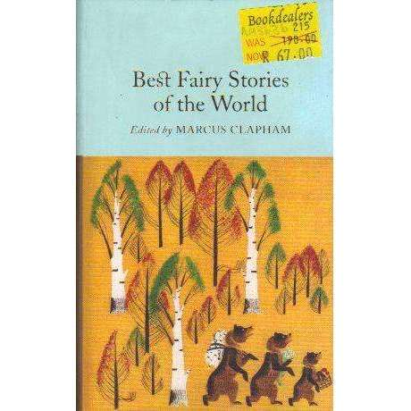 Best Fairy Stories of the World (Macmillan Collector's Library) | Marcus Clapham