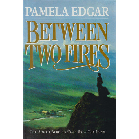 Between Two Fires | Pamela Edgar