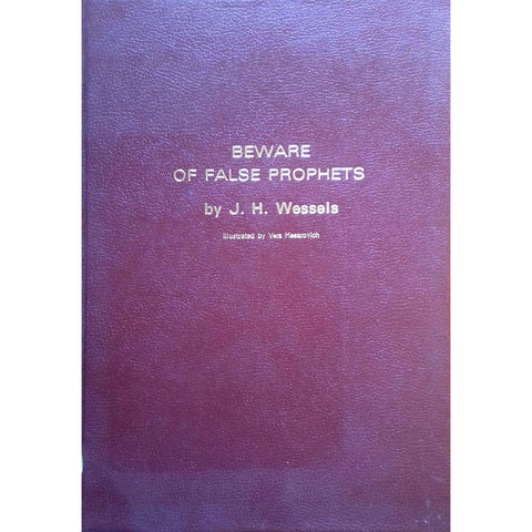 Beware of False Prophets (Inscribed by Author) | J. H. Wessels