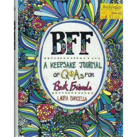 BFF: A Keepsake Journal of Q&As for Best Friends | Laura Barcella