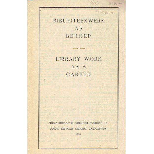 Bookdealers:Biblioteekwerk as Beroep: Library Work as a Career (English Afrikaans Edition)