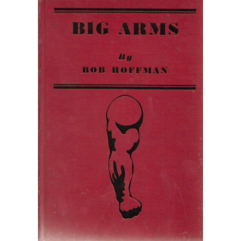 Bookdealers:Big Arms: How to Develop Them | Bob Hoffman
