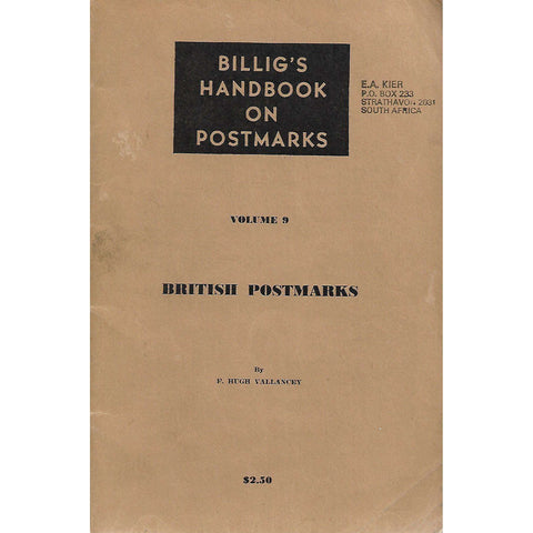 Billig's Handbook on Postmarks, Volume 9: British Postmarks | F. Hugh Vallancey