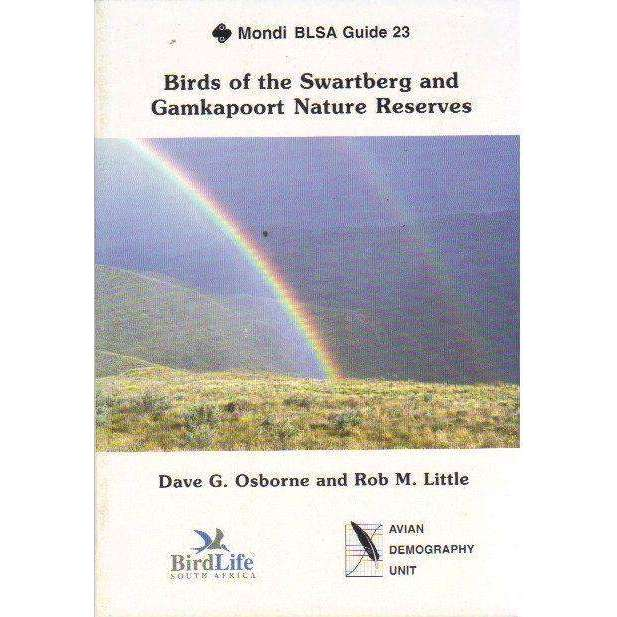 Bookdealers:Birds of the Swartberg and Gamkapoort Nature Reserves | Dave G. Osborne and Rob M. Little
