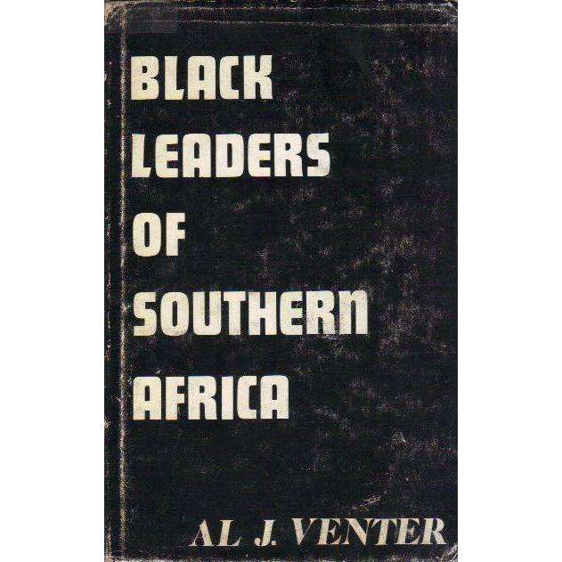 Bookdealers:Black Leaders of Southern Africa | Al J. Venter
