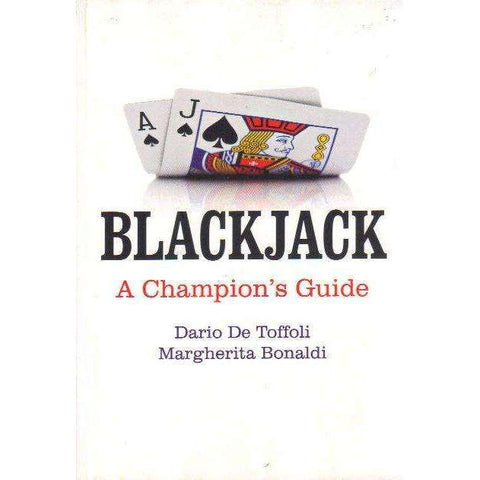Blackjack : A Champion's Guide | Dario De Toffoli; Margherita Bonaldi