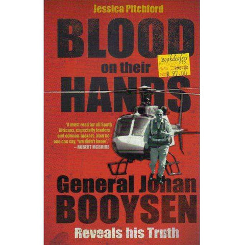 Blood On Their Hands - General Johan Booysen Reveals His Truth | Jessica Pitchford