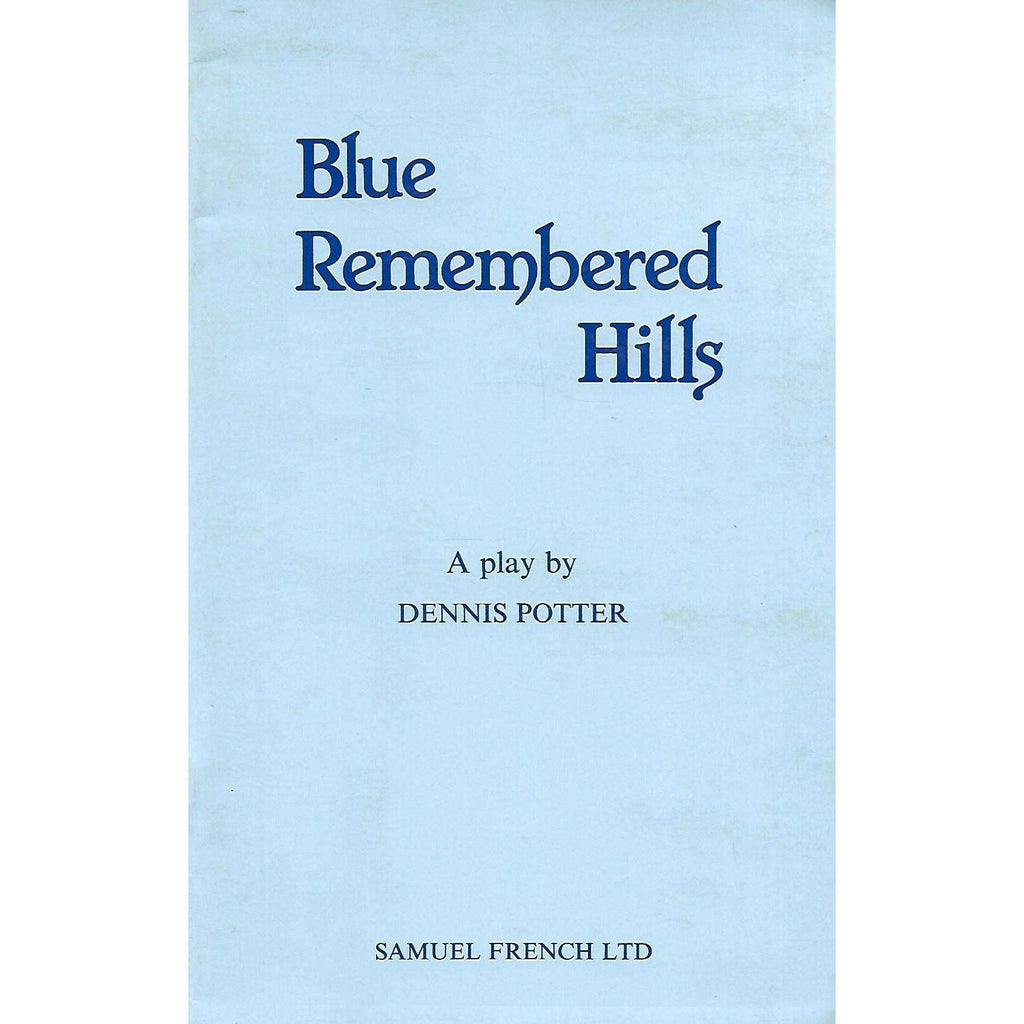 Bookdealers:Blue Remembered Hills | Dennis Potter
