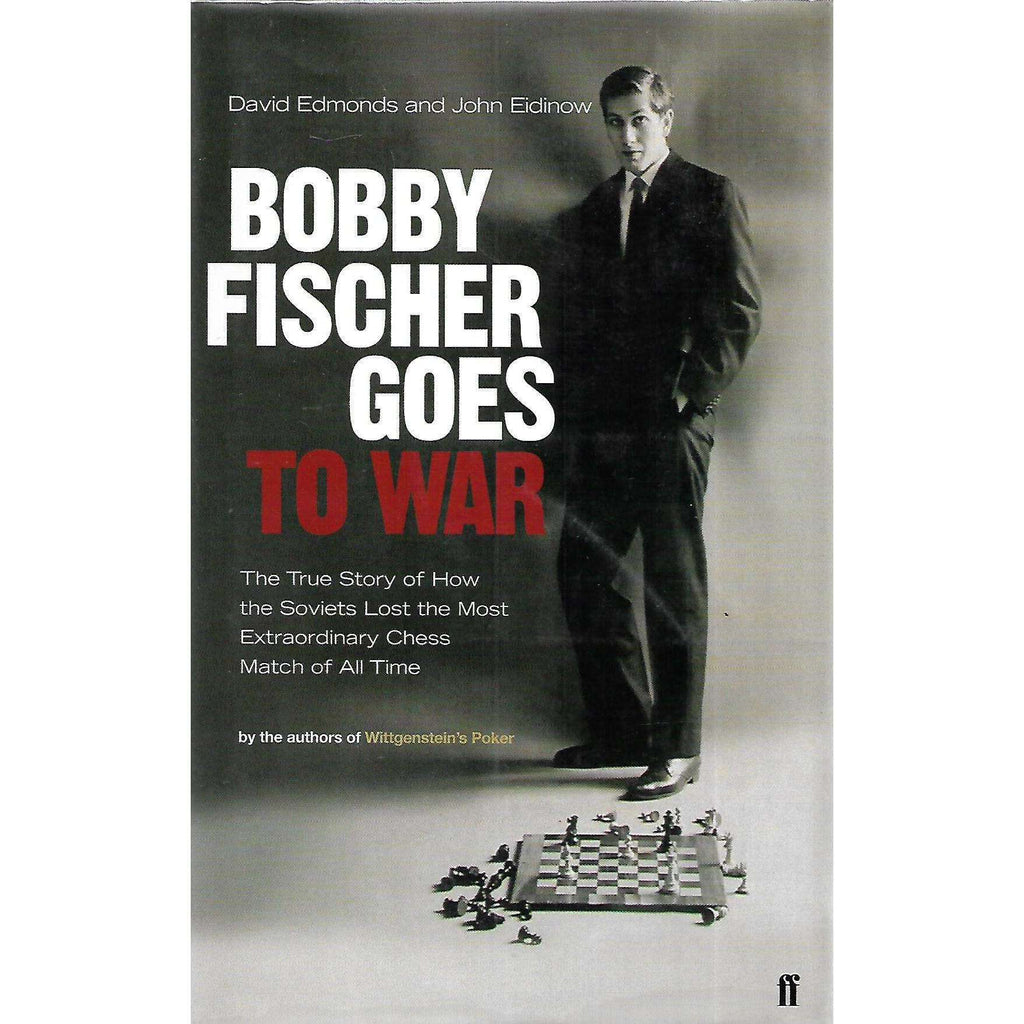 Bookdealers:Bobby Fischer Goes to War | David Edmonds and John Eidinow