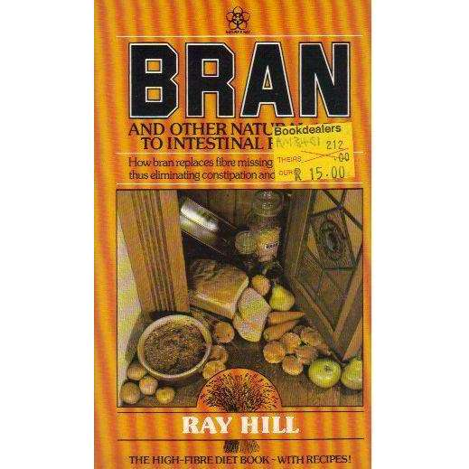 Bookdealers:Bran: And Other Aids to Intestinal Fitness (Nature's Way) | Ray Hill