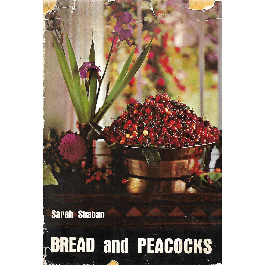 Bookdealers:Bread and Peacocks (Inscribed by Author) | Sarah Shaban