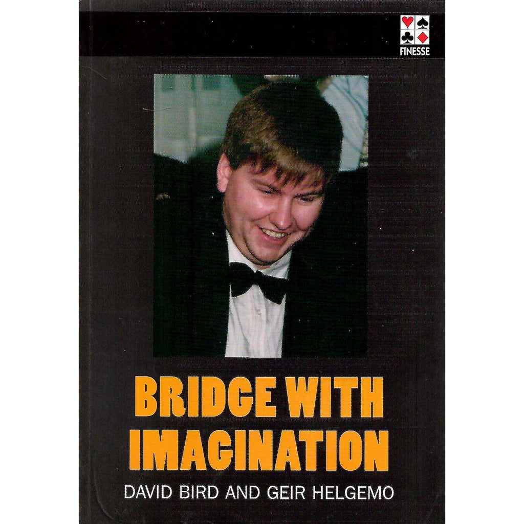Bookdealers:Bridge With Imagination | David Bird and Geir Helgemo