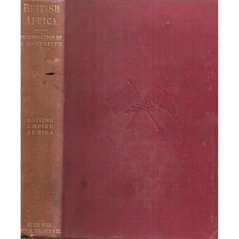 British Africa (British Empire Series Vol. 2, With 4 Maps, Published 1901)