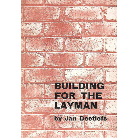 Building for the Layman | Jan Deetlefs