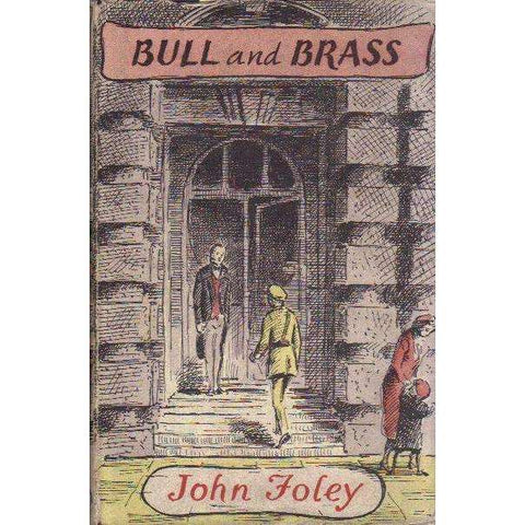 Bull and Brass | John Foley
