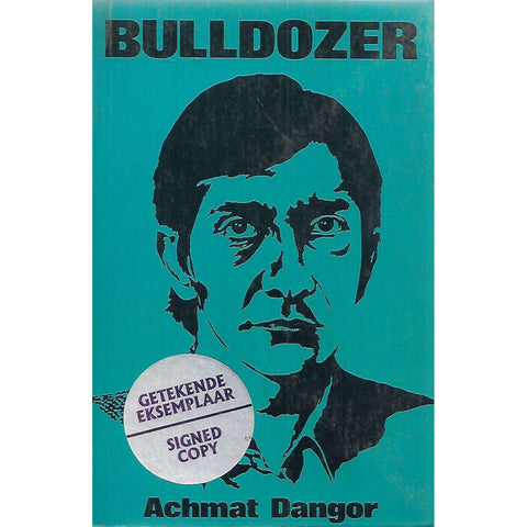 Bulldozer (Signed by Author) | Achmat Dangor