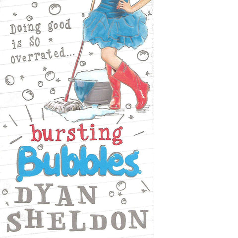 Bursting Bubbles |  Dyan Sheldon