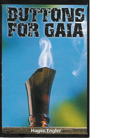 Buttons For Gaia (Inscribed by Author) | Hagen Engler