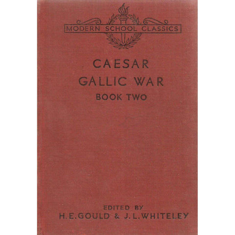 Caesar: Gallic War, Book Two (Latin) | H. E. Gould & J. L. Whitley (Eds.)